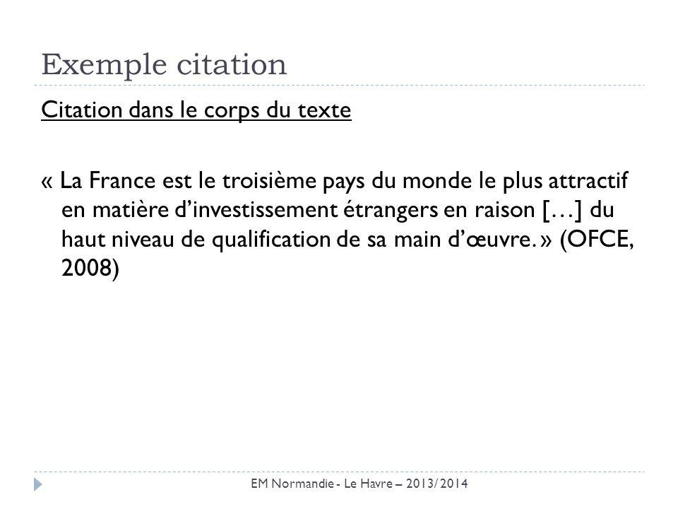 Exemple citation Citation dans le corps du texte « La France est le troisième pays du monde le plus attractif en matière dinvestissement étrangers en