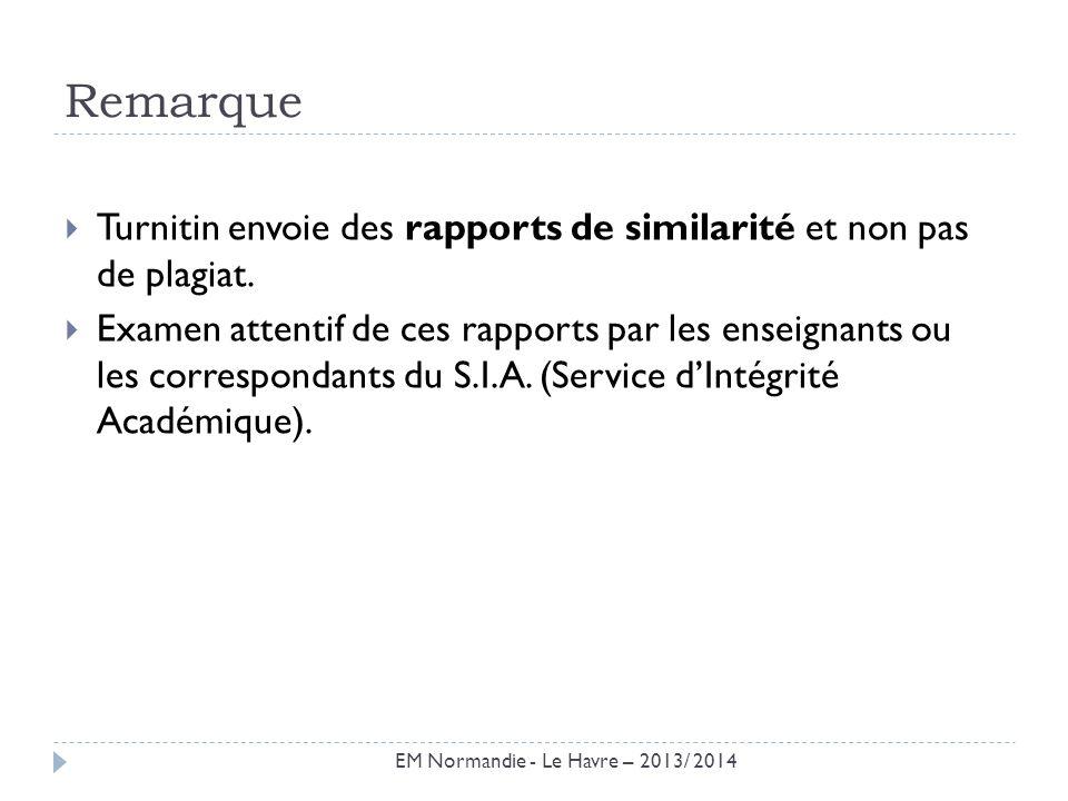 Remarque Turnitin envoie des rapports de similarité et non pas de plagiat. Examen attentif de ces rapports par les enseignants ou les correspondants d