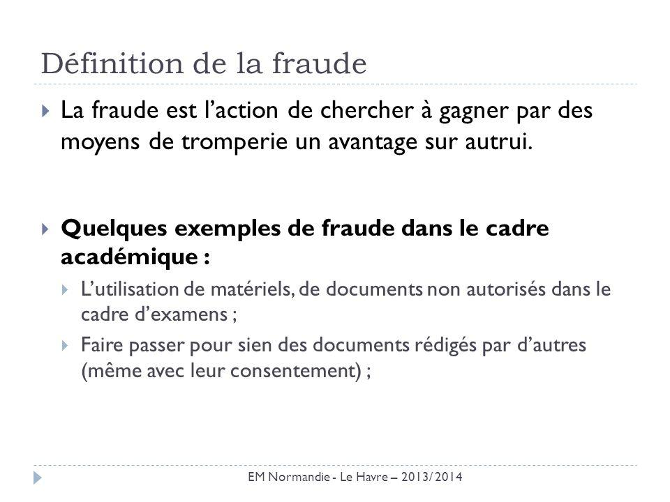 Définition de la fraude La fraude est laction de chercher à gagner par des moyens de tromperie un avantage sur autrui. Quelques exemples de fraude dan