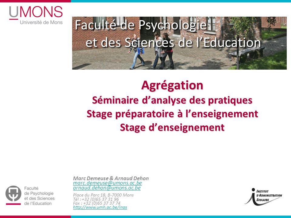 Faculté de Psychologie et des Sciences de lEducation Marc Demeuse & Arnaud Dehon marc.demeuse@umons.ac.be arnaud.dehon@umons.ac.be Place du Parc 18, B