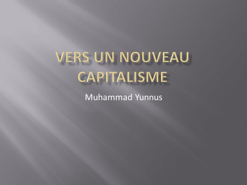 Négatifs: - Acteurs clefs capitalisme autour de lui.