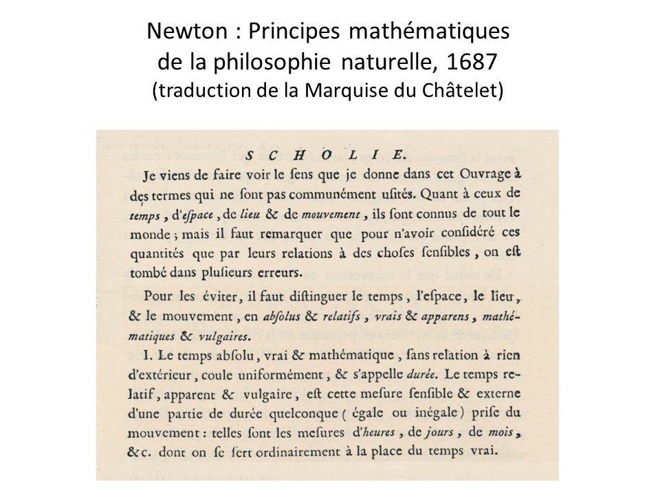 Newton : Principes mathématiques de la philosophie naturelle, 1687 (traduction de la Marquise du Châtelet)