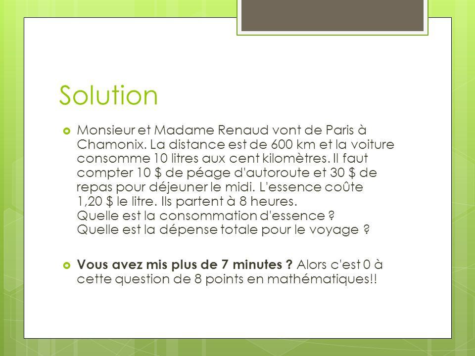 Solution Monsieur et Madame Renaud vont de Paris à Chamonix.