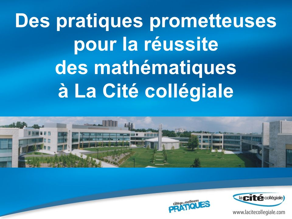 Des pratiques prometteuses pour la réussite des mathématiques à La Cité collégiale