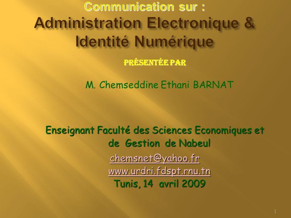 Présentée par Présentée par M. Chemseddine Ethani BARNAT Enseignant Faculté des Sciences Economiques et de Gestion de Nabeul chemsnet@yahoo.fr www.urd
