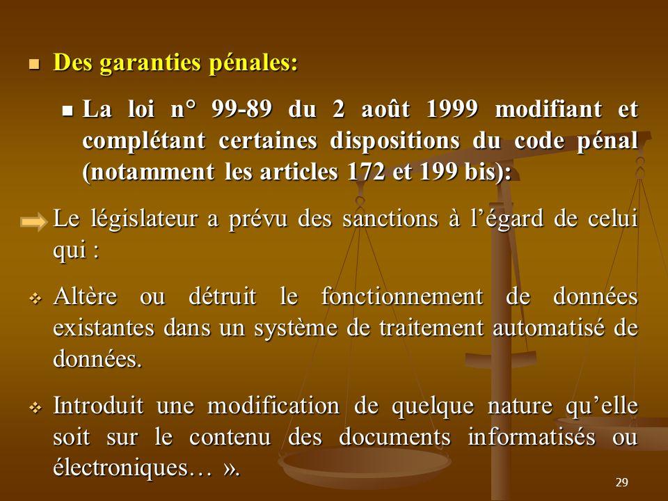 Des garanties pénales: Des garanties pénales: La loi n° 99-89 du 2 août 1999 modifiant et complétant certaines dispositions du code pénal (notamment l