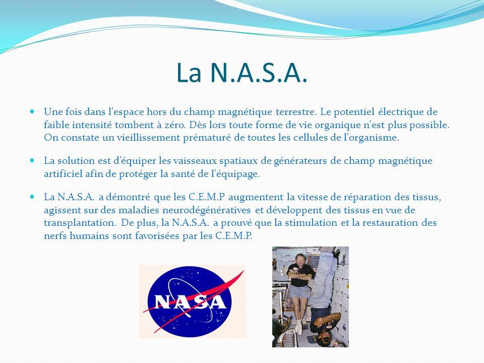 La N.A.S.A. Une fois dans l'espace hors du champ magnétique terrestre. Le potentiel électrique de faible intensité tombent à zéro. Dès lors toute form