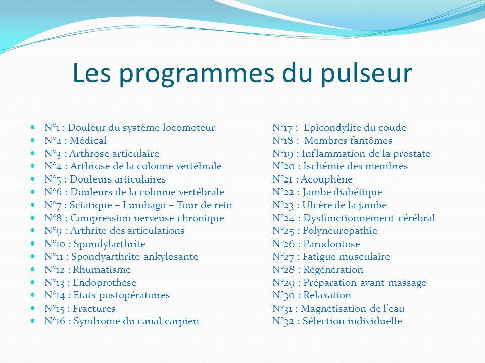 Les programmes du pulseur N°1 : Douleur du système locomoteurN°17 : Epicondylite du coude N°2 : MédicalN°18 : Membres fantômes N°3 : Arthrose articula