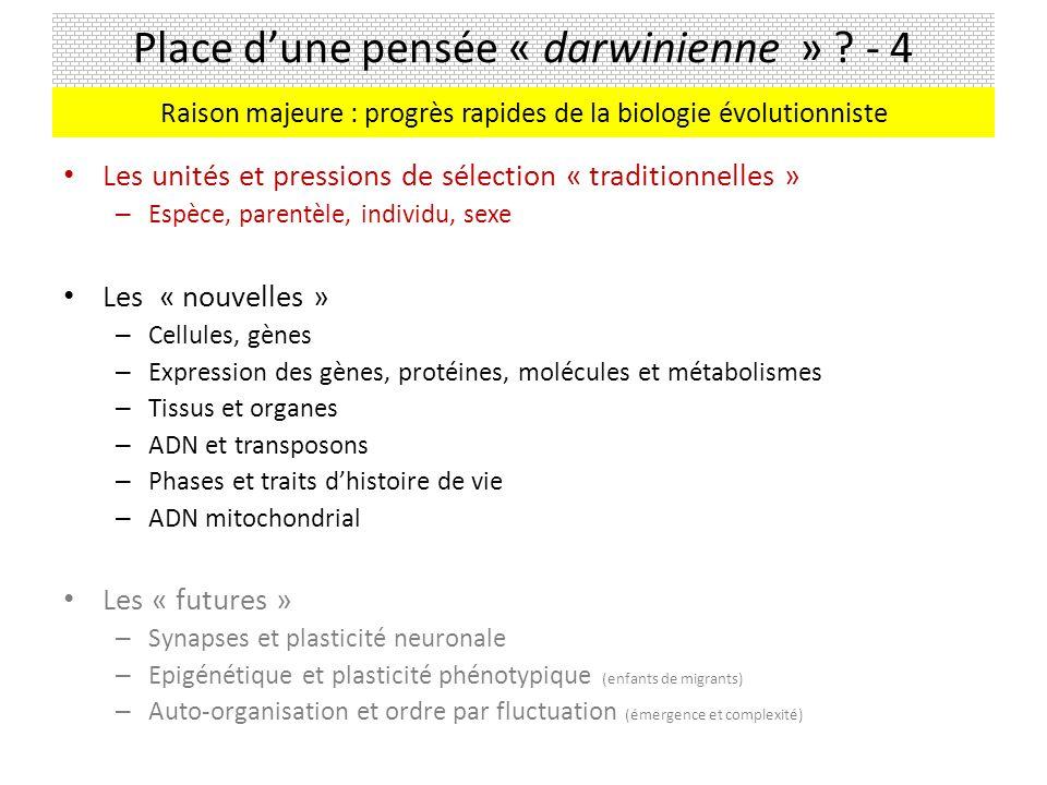 Place dune pensée « darwinienne » .