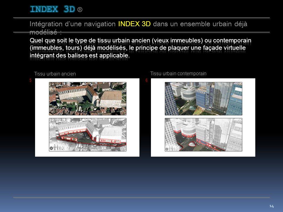 13 Intégration dune navigation INDEX 3D dans un ensemble urbain déjà modélisé :