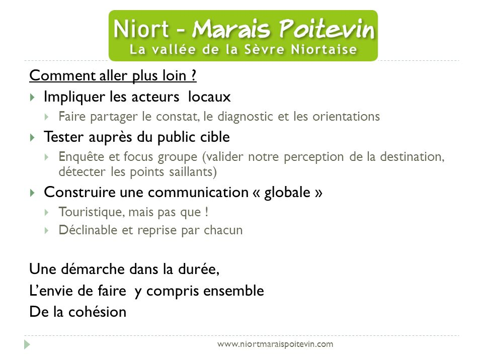 www.niortmaraispoitevin.com Comment aller plus loin .