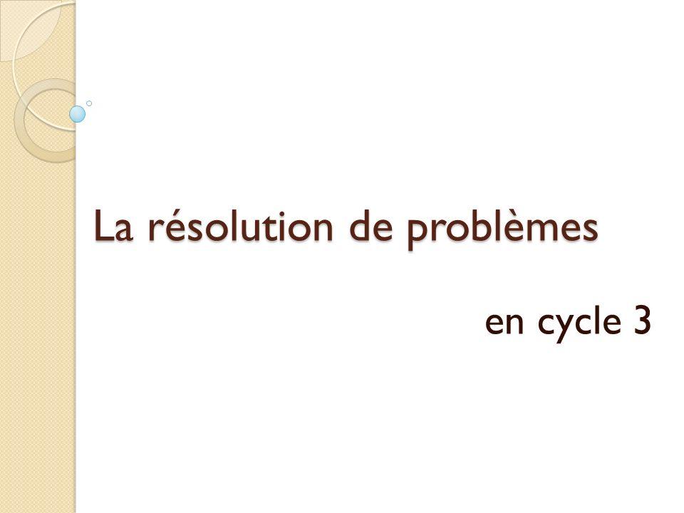 La résolution de problèmes en cycle 3