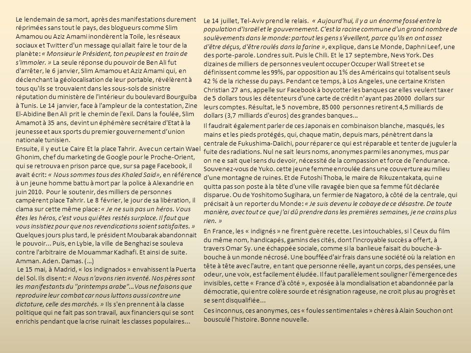 2°) Vers un changement de société ? Conclusion Le Monde du 24 décembre 2011 « En 2011, bon nombre de puissants de ce monde ont chuté et une foule dano