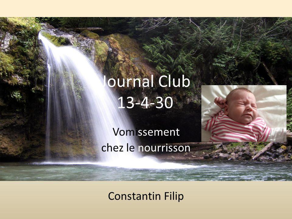 Vomissement chez le nourrisson Constantin Filip Journal Club 13-4-30