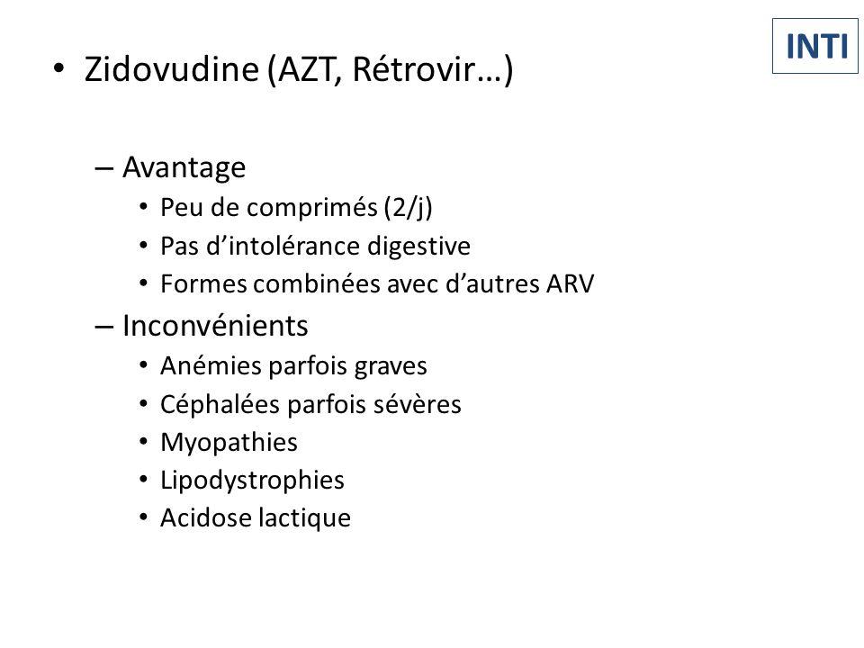 Zidovudine (AZT, Rétrovir…) – Avantage Peu de comprimés (2/j) Pas dintolérance digestive Formes combinées avec dautres ARV – Inconvénients Anémies par