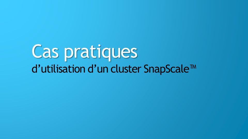 Cas pratiques dutilisation dun cluster SnapScale