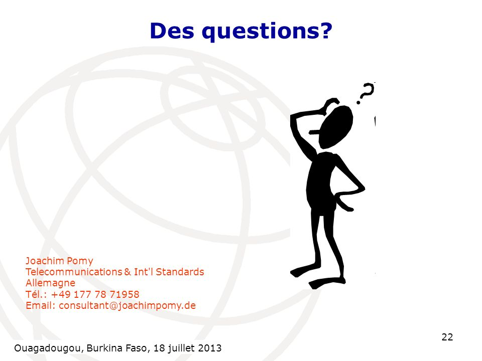 Ouagadougou, Burkina Faso, 18 July Des questions.