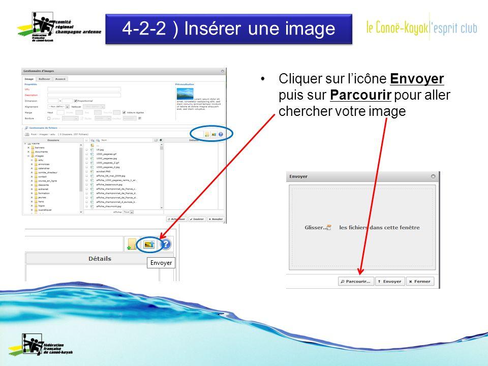 4-2-2 ) Insérer une image Cliquer sur licône Envoyer puis sur Parcourir pour aller chercher votre image
