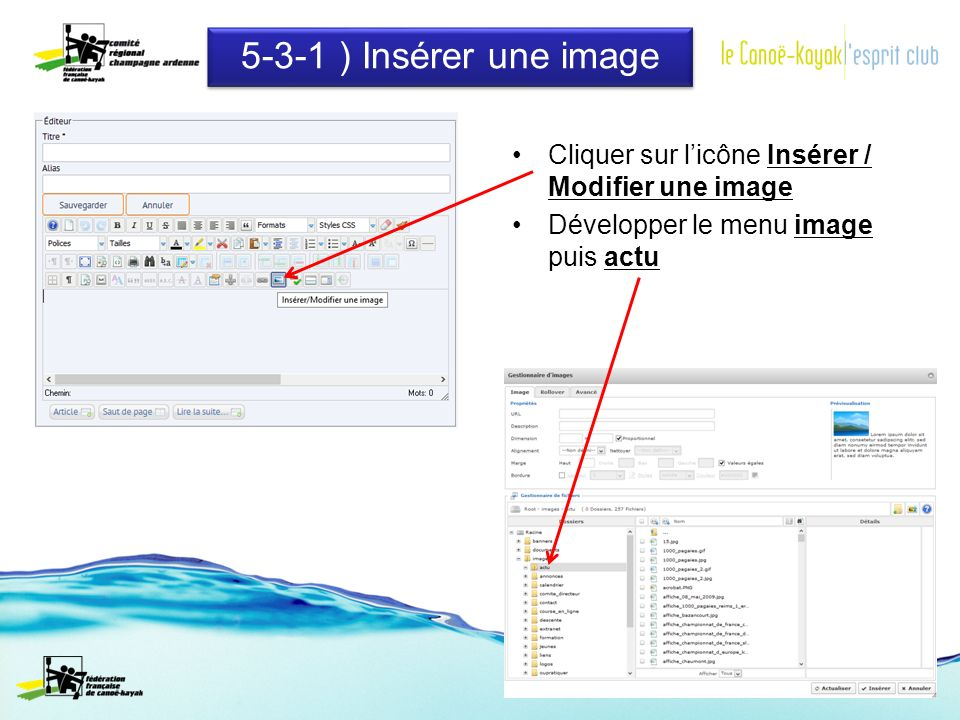 5-3-1 ) Insérer une image Cliquer sur licône Insérer / Modifier une image Développer le menu image puis actu