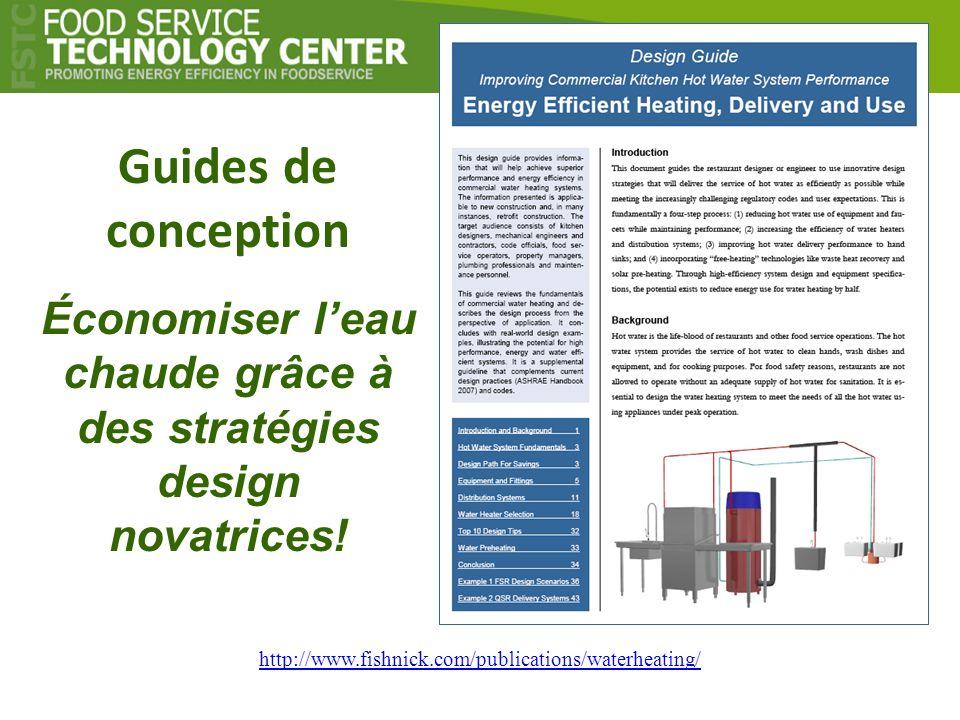 Guides de conception Économiser leau chaude grâce à des stratégies design novatrices! http://www.fishnick.com/publications/waterheating/