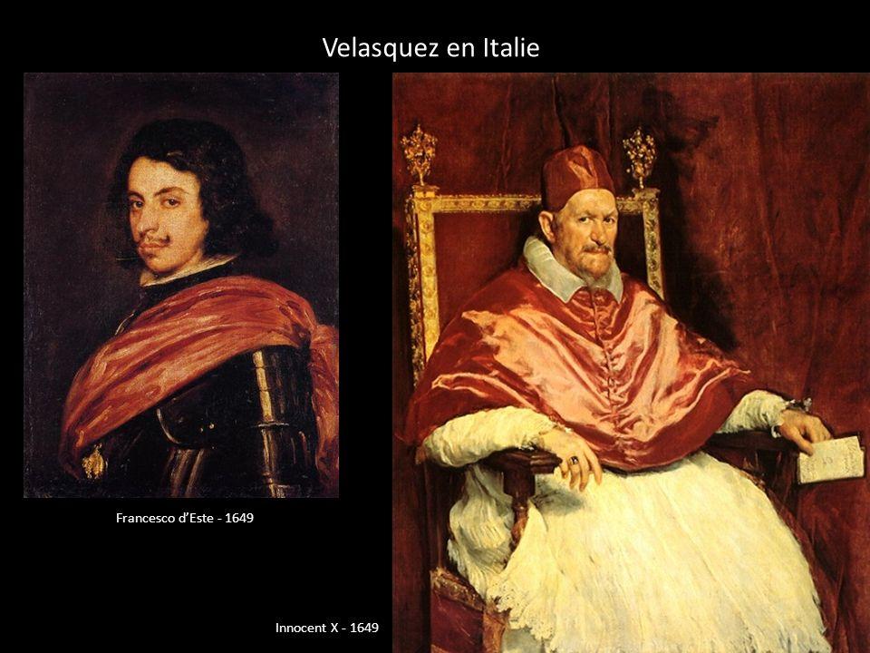 Velasquez en Italie Francesco dEste - 1649 Innocent X - 1649