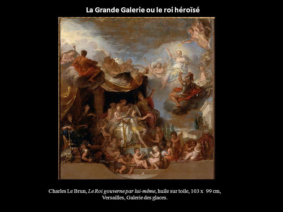 La Grande Galerie ou le roi héroïsé Charles Le Brun, Le Roi gouverne par lui-même, huile sur toile, 103 x 99 cm, Versailles, Galerie des glaces.