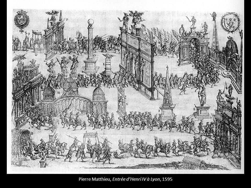 Pierre Matthieu, Entrée dHenri IV à Lyon, 1595