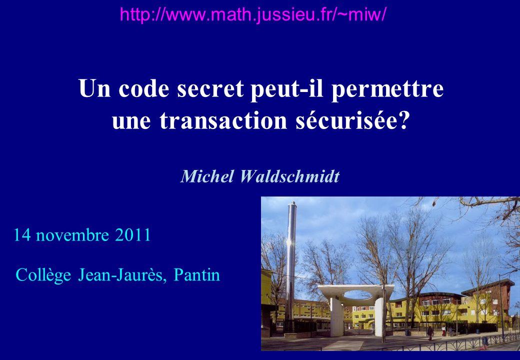 Un code secret peut-il permettre une transaction sécurisée.