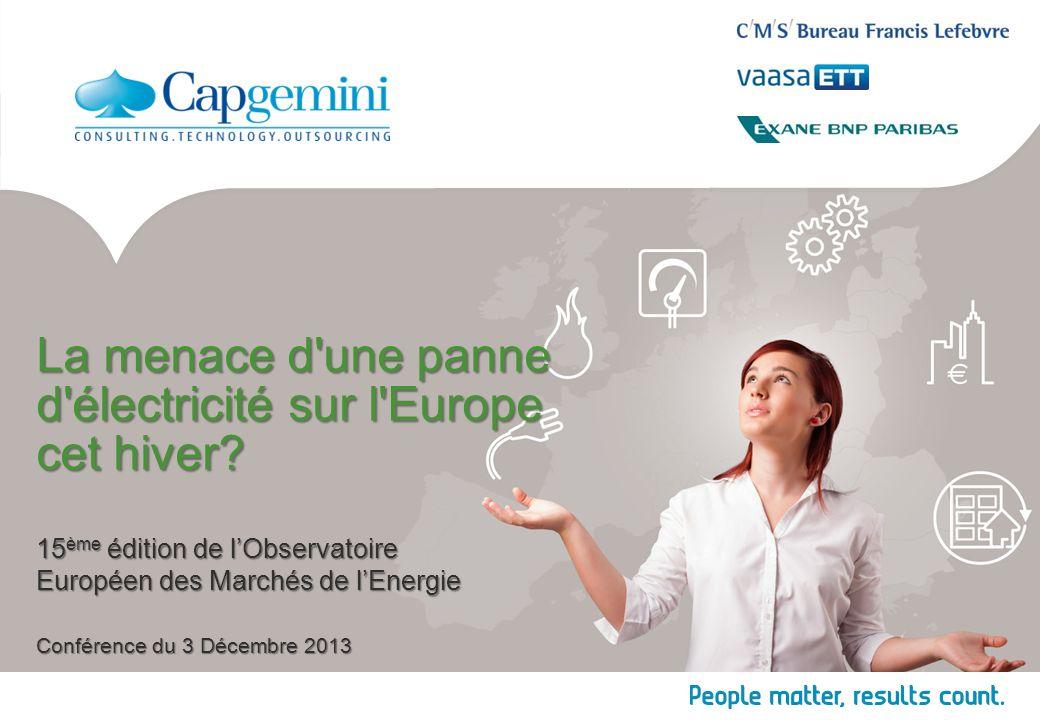 La menace d'une panne d'électricité sur l'Europe cet hiver? 15 ème édition de lObservatoire Européen des Marchés de lEnergie Conférence du 3 Décembre