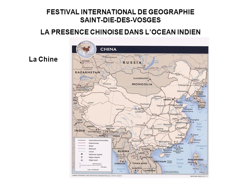 FESTIVAL INTERNATIONAL DE GEOGRAPHIE SAINT-DIE-DES-VOSGES LA PRESENCE CHINOISE DANS LOCEAN INDIEN La Chine