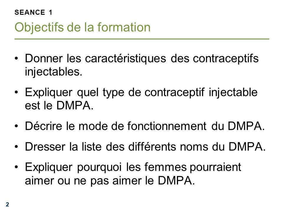 222 Donner les caractéristiques des contraceptifs injectables. Expliquer quel type de contraceptif injectable est le DMPA. Décrire le mode de fonction