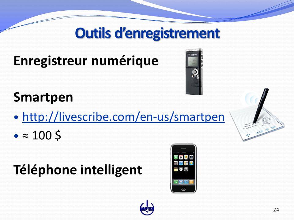 Enregistreur numérique Smartpen http://livescribe.com/en-us/smartpen 100 $ Téléphone intelligent Outils denregistrement 24