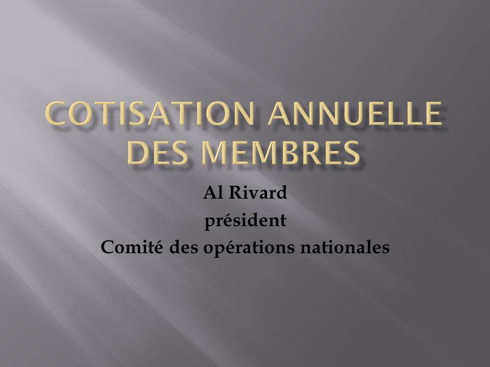 Al Rivard président Comité des opérations nationales