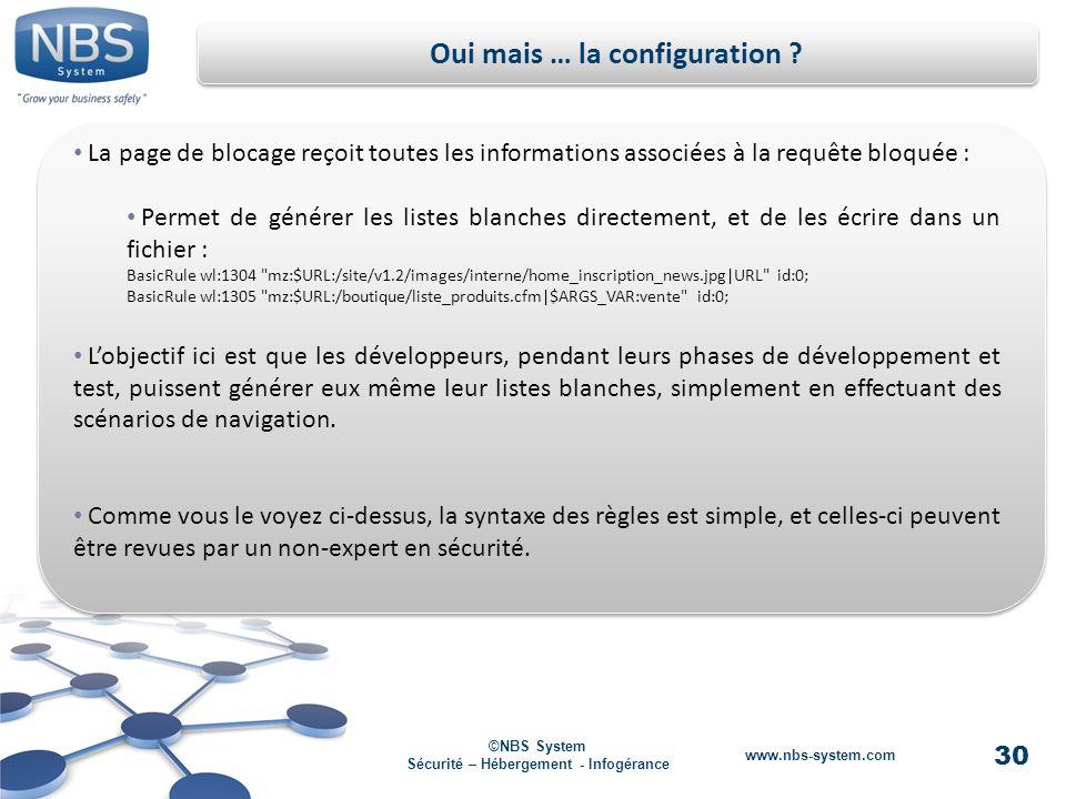 30 ©NBS System Sécurité – Hébergement - Infogérance www.nbs-system.com Oui mais … la configuration .