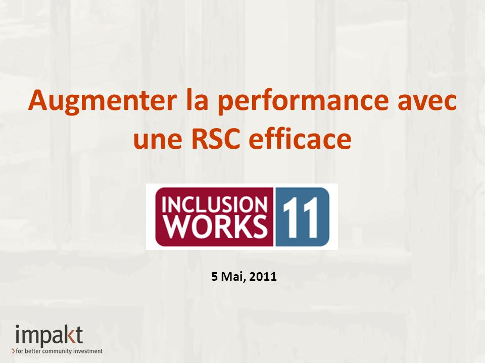 Augmenter la performance avec une RSC efficace 5 Mai, 2011