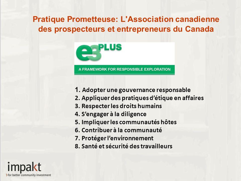 Pratique Prometteuse: L Association canadienne des prospecteurs et entrepreneurs du Canada 1.
