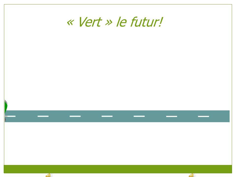 « Vert » le futur!