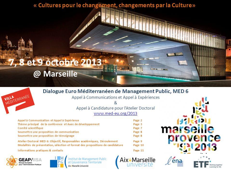 Dialogue Euro Méditerranéen de Management Public, MED 6 Appel à Communications et Appel à Expériences & Appel à Candidature pour lAtelier Doctoral www