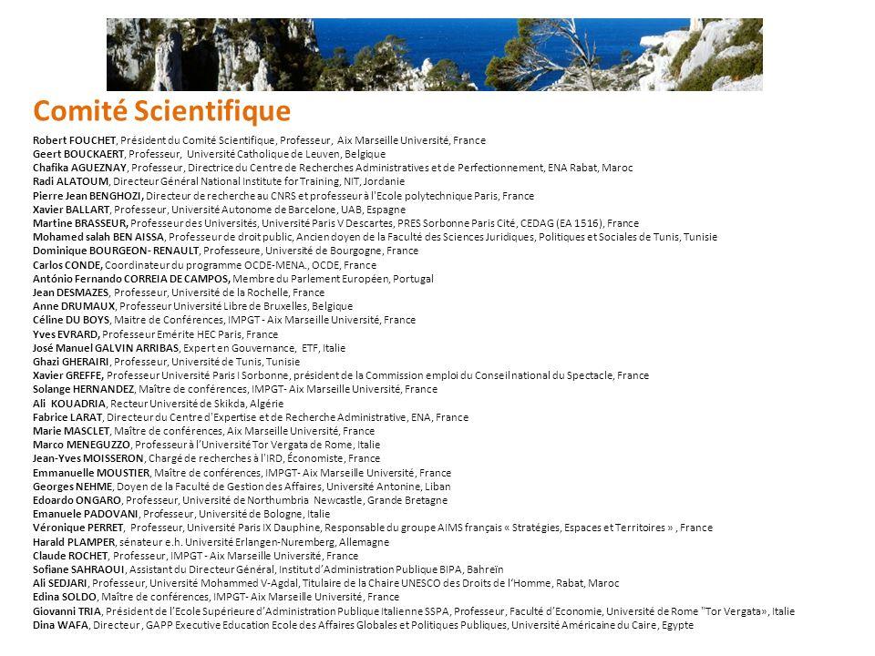 Robert FOUCHET, Président du Comité Scientifique, Professeur, Aix Marseille Université, France Geert BOUCKAERT, Professeur, Université Catholique de L