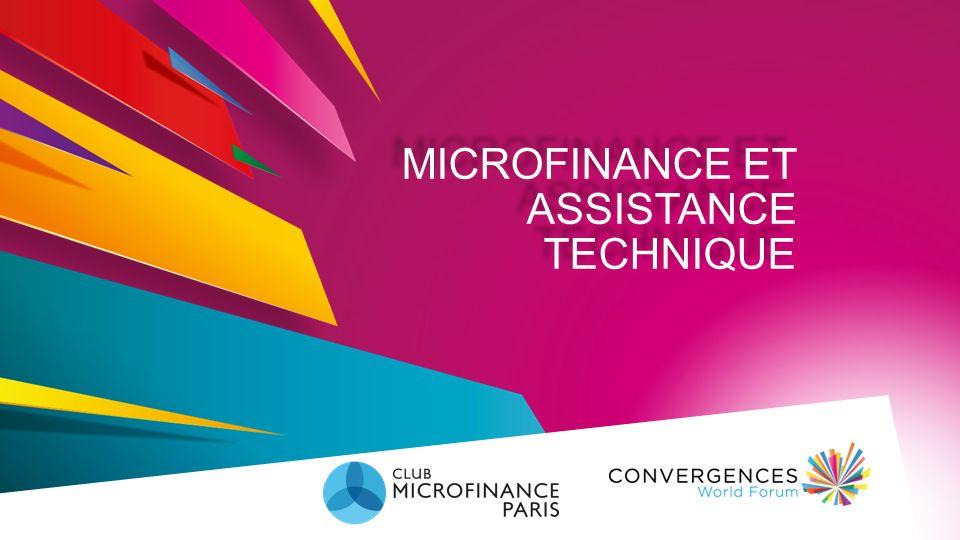 MICROFINANCE ET ASSISTANCE TECHNIQUE