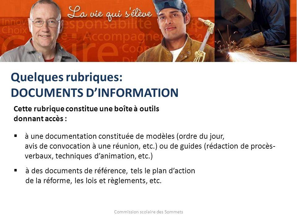 Commission scolaire des Sommets à une documentation constituée de modèles (ordre du jour, avis de convocation à une réunion, etc.) ou de guides (rédac