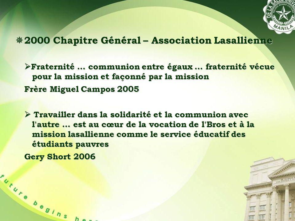 2000 Chapitre Général – Association Lasallienne 2000 Chapitre Général – Association Lasallienne Fraternité...