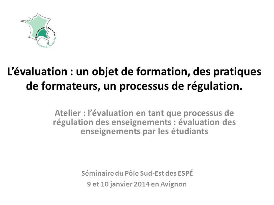 Lévaluation : un objet de formation, des pratiques de formateurs, un processus de régulation.
