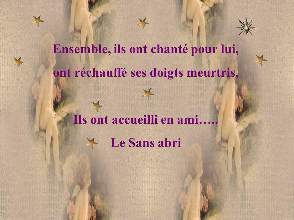 Et les anges habillés de voile, lui ont ouvert leur Cathédrale, Ont fait scintiller les étoiles,… de L infini !