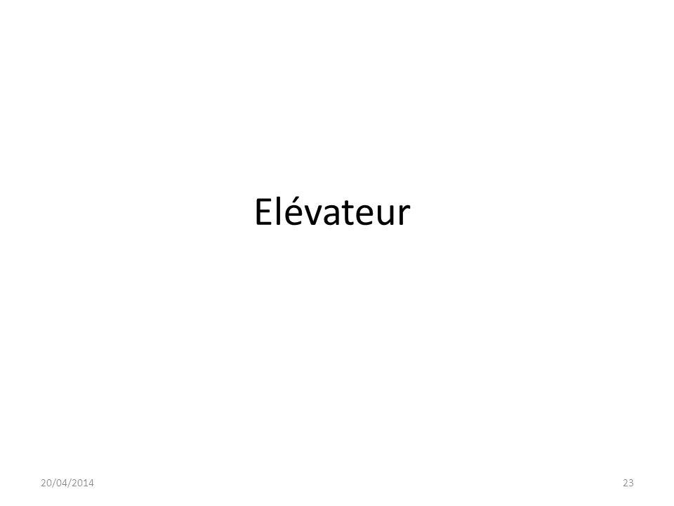 Elévateur 20/04/201423