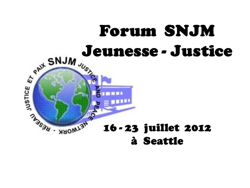 Forum SNJM Jeunesse - Justice 16 - 23 juillet 2012 à Seattle