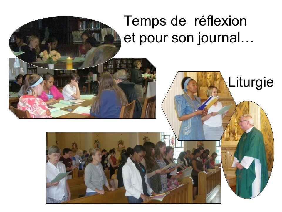 Temps de réflexion et pour son journal… Liturgie