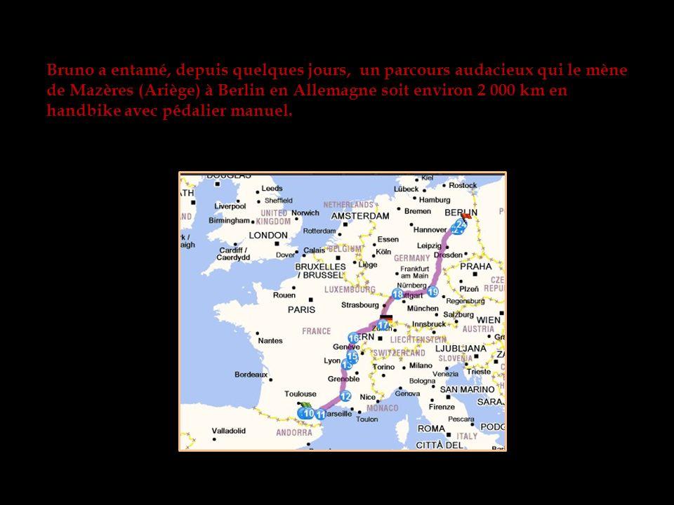 Bruno a entamé, depuis quelques jours, un parcours audacieux qui le mène de Mazères (Ariège) à Berlin en Allemagne soit environ 2 000 km en handbike avec pédalier manuel.