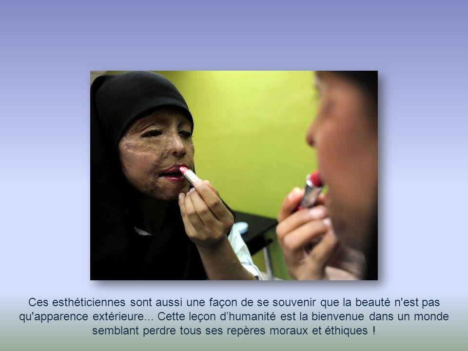 Ces esthéticiennes sont aussi une façon de se souvenir que la beauté n est pas qu apparence extérieure...