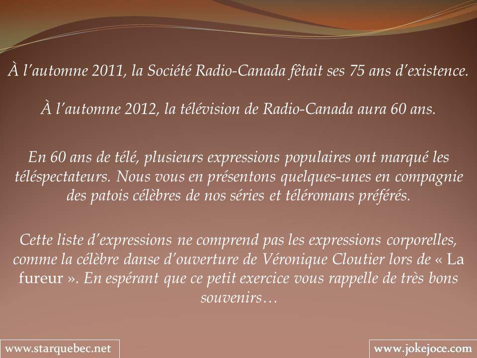 À lautomne 2011, la Société Radio-Canada fêtait ses 75 ans dexistence. À lautomne 2012, la télévision de Radio-Canada aura 60 ans. En 60 ans de télé,